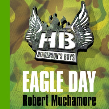 Eagle Day - Book 2 audiobook by Robert Muchamore