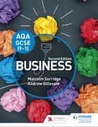 AQA GCSE (9-1) Business, Second Edition ebook by Malcolm Surridge, Andrew Gillespie