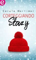 Corteggiando Stazy (eLit) ebook by Carole Mortimer