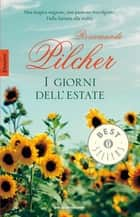 I giorni dell'estate ebook by Rosamunde Pilcher, Amina Pandolfi