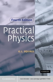 Practical Physics ebook by G. L. Squires