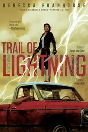 Trail of Lightning ebook by Rebecca Roanhorse