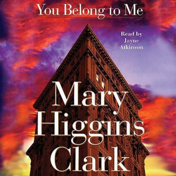 You Belong To Me audiobook by Mary Higgins Clark