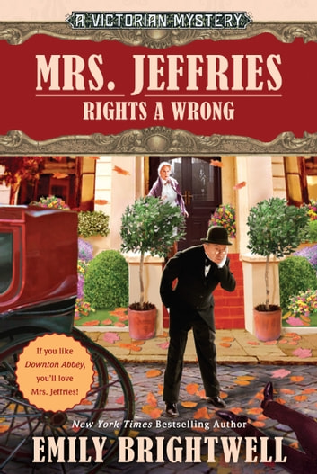 Mrs. Jeffries Rights a Wrong ebook by Emily Brightwell