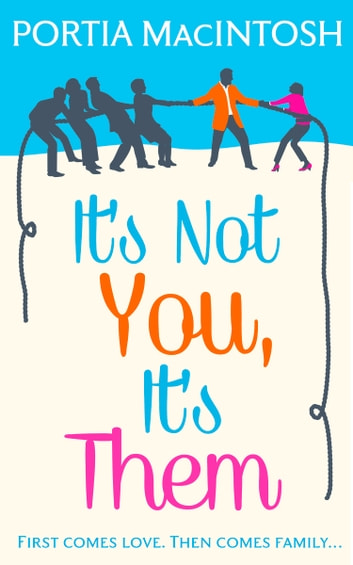 It's Not You, It's Them ebook by Portia MacIntosh