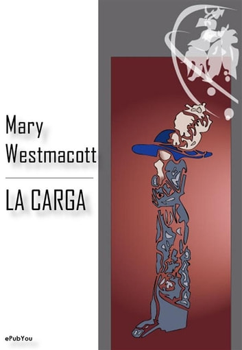 La carga eBook by Mary Westmacott