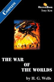 The War of The Worlds: Orange Book [Annotated] ebook by H. G. Wells