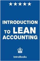 Introduction to Lean Accounting ebook by IntroBooks