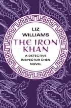 The Iron Khan ebook by Liz Williams
