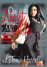 One Night Changed My Life ebook by LaTonia Harrell