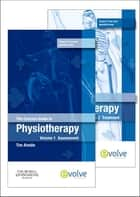 The Concise Guide to Physiotherapy - 2-Volume Set ebook by Tim Ainslie