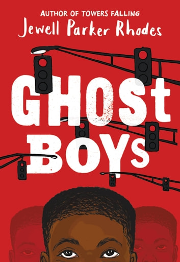 Ghost Boys ebook by Jewell Parker Rhodes
