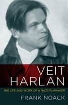 Veit Harlan ebook by Frank Noack