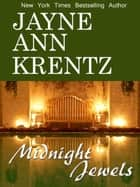 Midnight Jewels ekitaplar by Jayne Ann Krentz