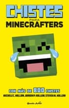 Minecraft. Chistes para minecrafters ebook by Michele C. Hollow, Editorial Planeta, S. A.