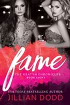 Fame ebook by Jillian Dodd