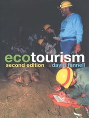Ecotourism - An Introduction ebook by David A. Fennell