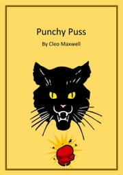 Punchy Puss ebook by Cleo Maxwell