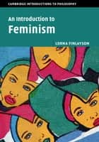 An Introduction to Feminism ebook by Lorna Finlayson