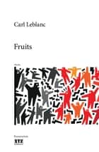 Fruits ebook by Carl Leblanc
