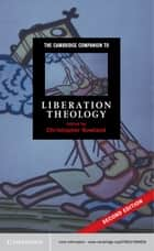 The Cambridge Companion to Liberation Theology ebook by Christopher Rowland