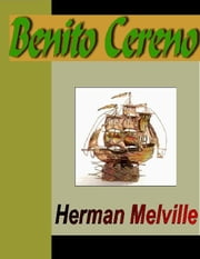 Benito Cereno ebook by Melville, Herman