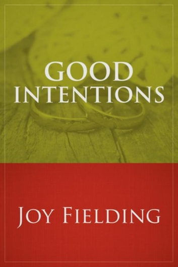 Good Intentions ebook by Joy Fielding