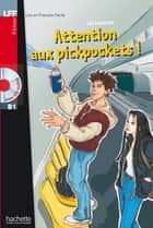 LFF B1 - Attention aux Pickpockets (ebook) ebook by Léo Lamarche