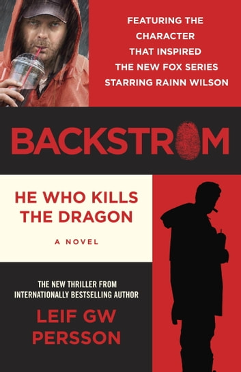 Backstrom: He Who Kills the Dragon ebook by Leif GW Persson