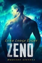 Zeno - #8 ebook by Madison Stevens
