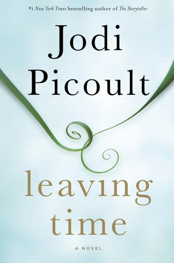 Leaving Time ebook by Jodi Picoult