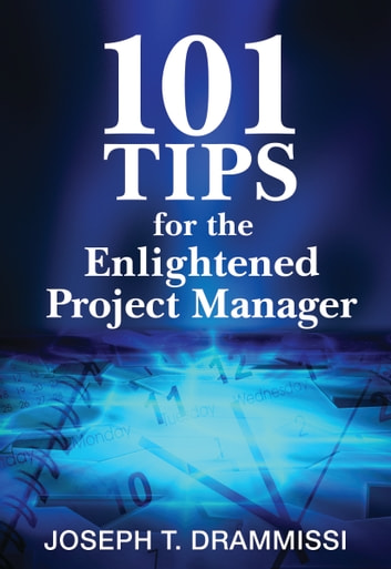 101 tips for the enlightened project manager ebook by joseph 101 tips for the enlightened project manager ebook by joseph drammissi fandeluxe Choice Image
