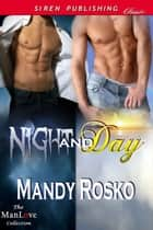 Night and Day ebook by Mandy Rosko