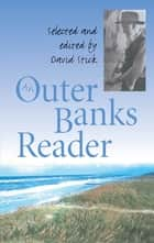 An Outer Banks Reader ebook by David Stick