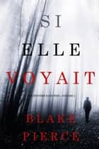 Si elle voyait (Un mystère Kate Wise—Volume 2) ebook by