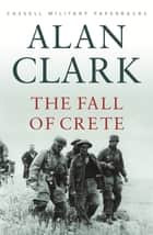 The Fall Of Crete ebook by