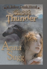 Ghost Thunder ebook by Anna Sugg