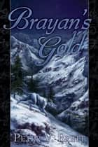 Brayan's Gold ebook by Peter V. Brett