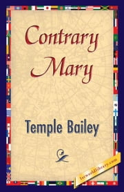 Contrary Mary ebook by Bailey, Temple