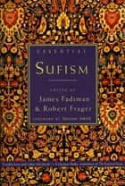Essential Sufism ebook by Robert Frager, James Fadiman