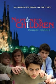 Neptune's Children ebook by Bonnie Dobkin