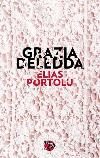 Elías Portolu ebook by Grazia Deledda