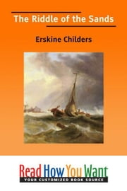 The Riddle Of The Sands ebook by Childers Erskine