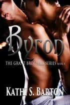 Byron ebook by Kathi S Barton