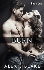 Burn ebook by Alexis Blake
