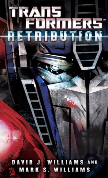 Transformers retribution ebook by david j williams transformers retribution ebook by david j williamsmark williams fandeluxe Document