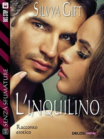 L'inquilino ebook by Silvya Gift