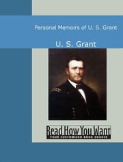 Personal Memoirs Of U. S. Grant ebook by Grant,U. S.