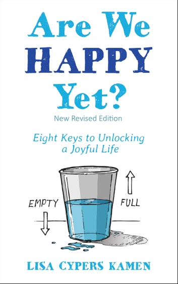 Are We Happy Yet Ebook By Lisa Cypers Kamen 9780996213110