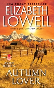 Autumn Lover ebook by Elizabeth Lowell